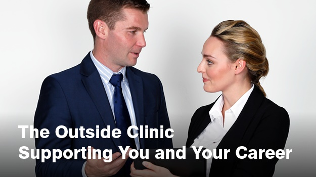 The Outside Clinic Supporting You and Your Career