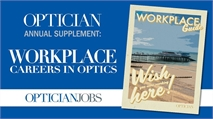 Optician Workplace Guide - Careers in Optics 2020